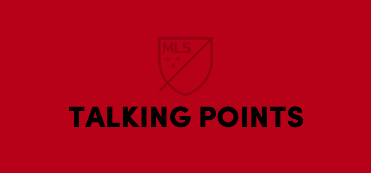 MLS Talking Points